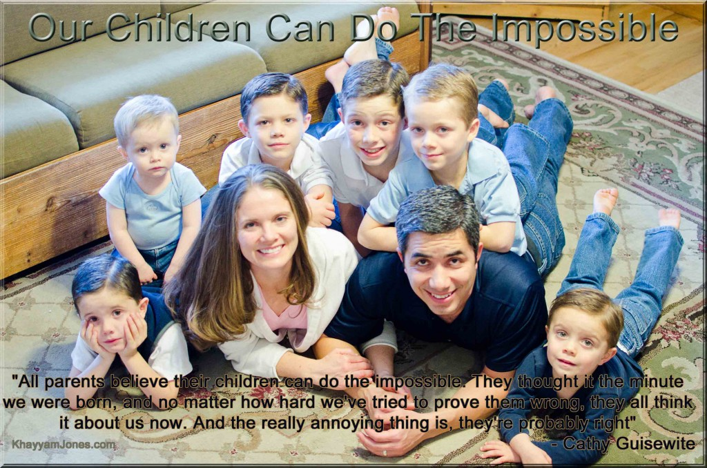 Our Children Can Do The Impossible